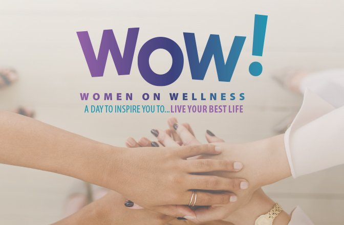 Women on Wellness Conference